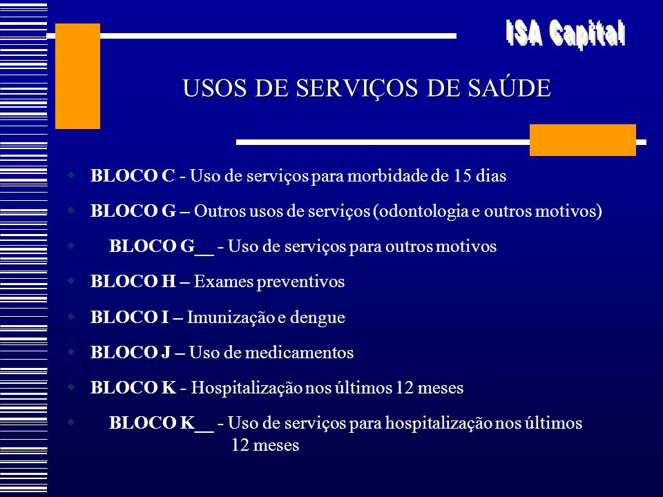 USOS DE SERVIÇOS DE SAÚDE