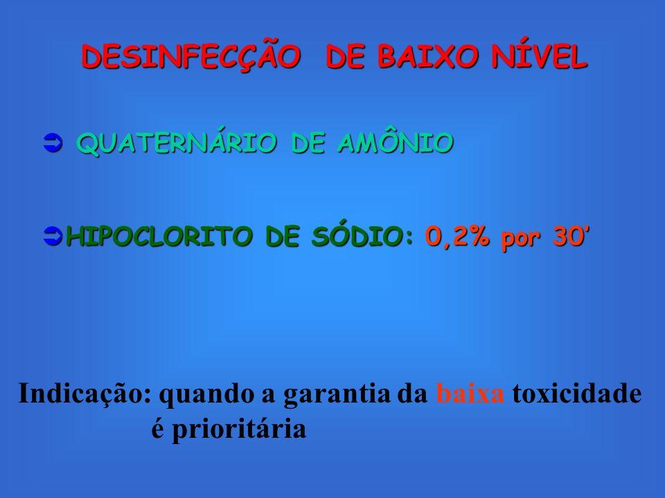 DESINFECÇÃO DE BAIXO NÍVEL