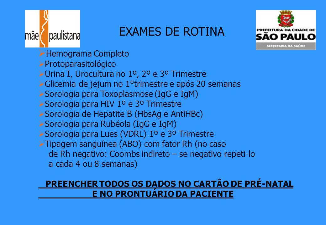 EXAMES DE ROTINA Hemograma Completo Protoparasitológico