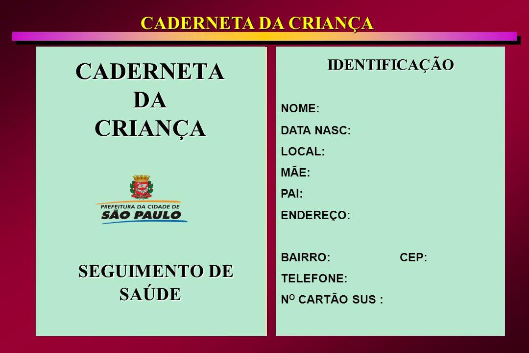CADERNETA DA CRIANÇA SEGUIMENTO DE SAÚDE