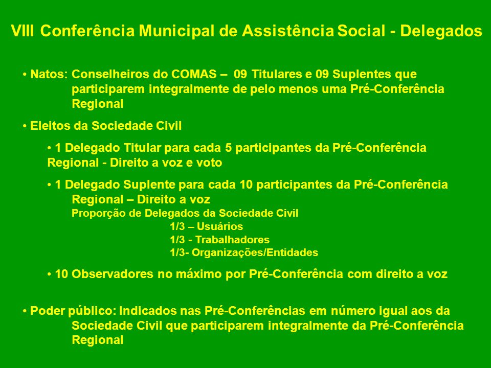 VIII Conferência Municipal de Assistência Social - Delegados