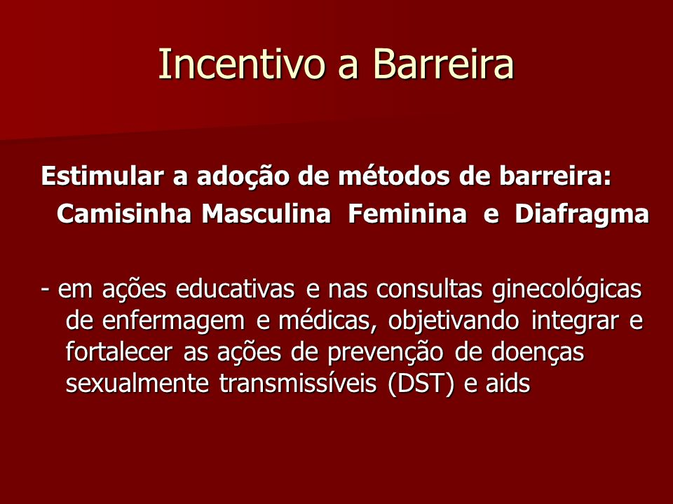 Camisinha Masculina Feminina e Diafragma