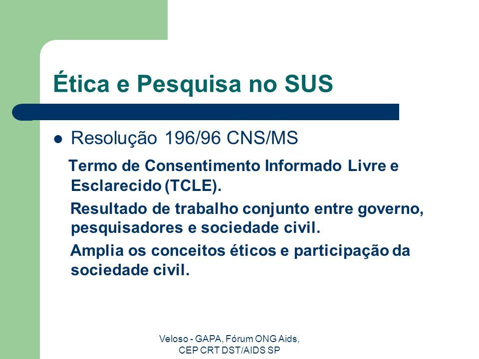 Veloso - GAPA, Fórum ONG Aids, CEP CRT DST/AIDS SP