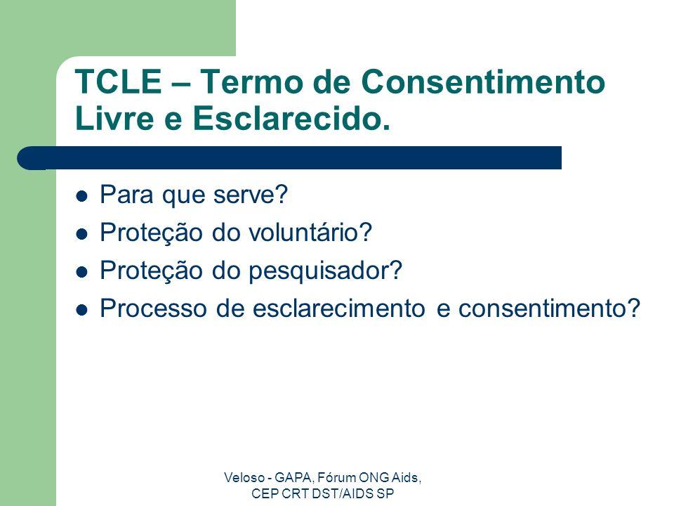 TCLE – Termo de Consentimento Livre e Esclarecido.