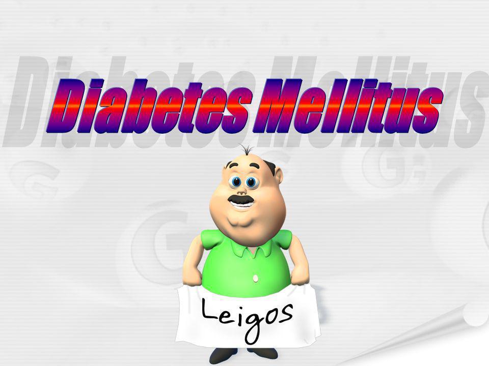 Diabetes Mellitus Diabetes Mellitus