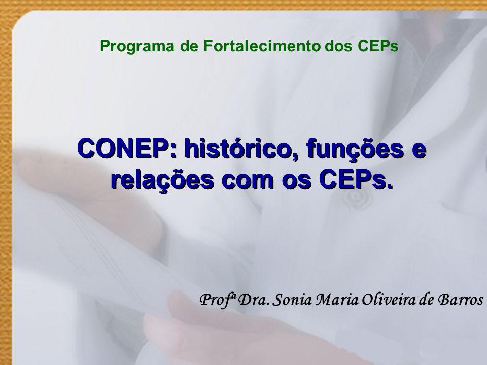 CONEP: histórico, funções e relações com os CEPs.