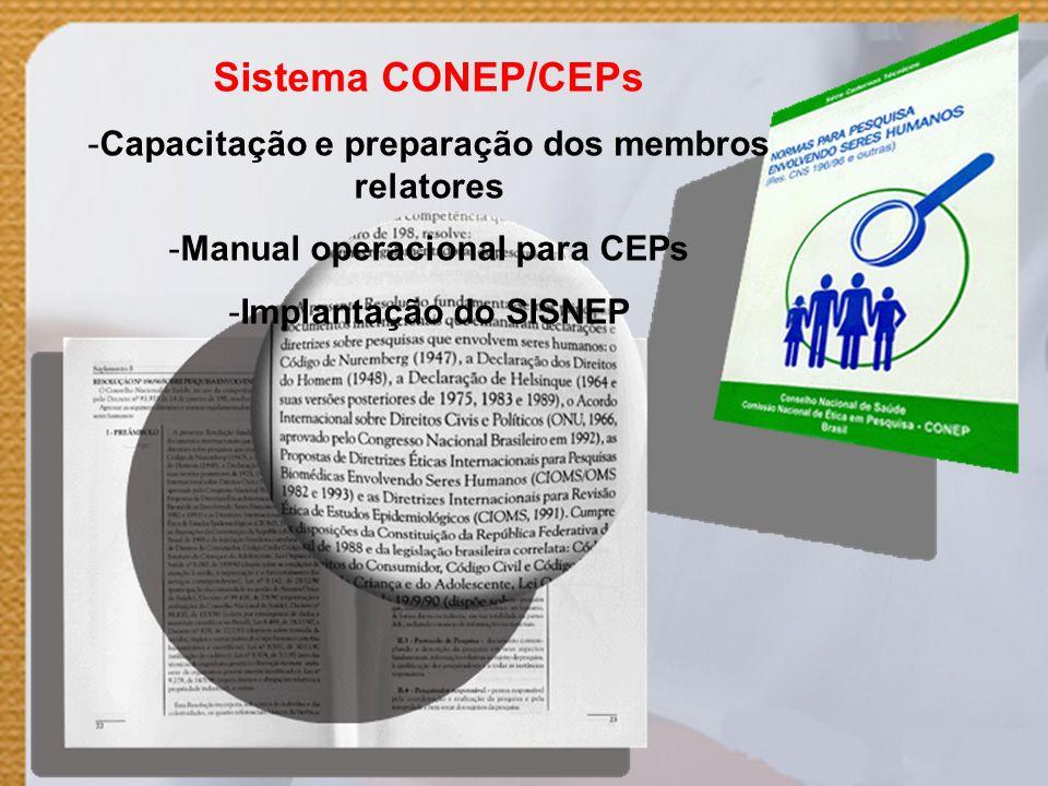 Sistema CONEP/CEPs Capacitação e preparação dos membros relatores