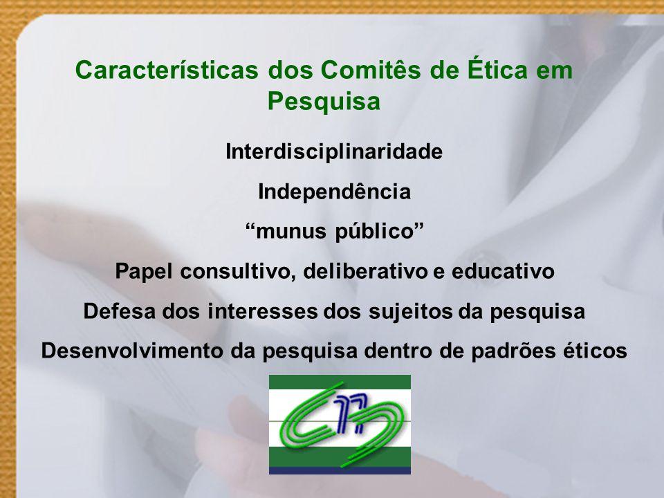 Características dos Comitês de Ética em Pesquisa