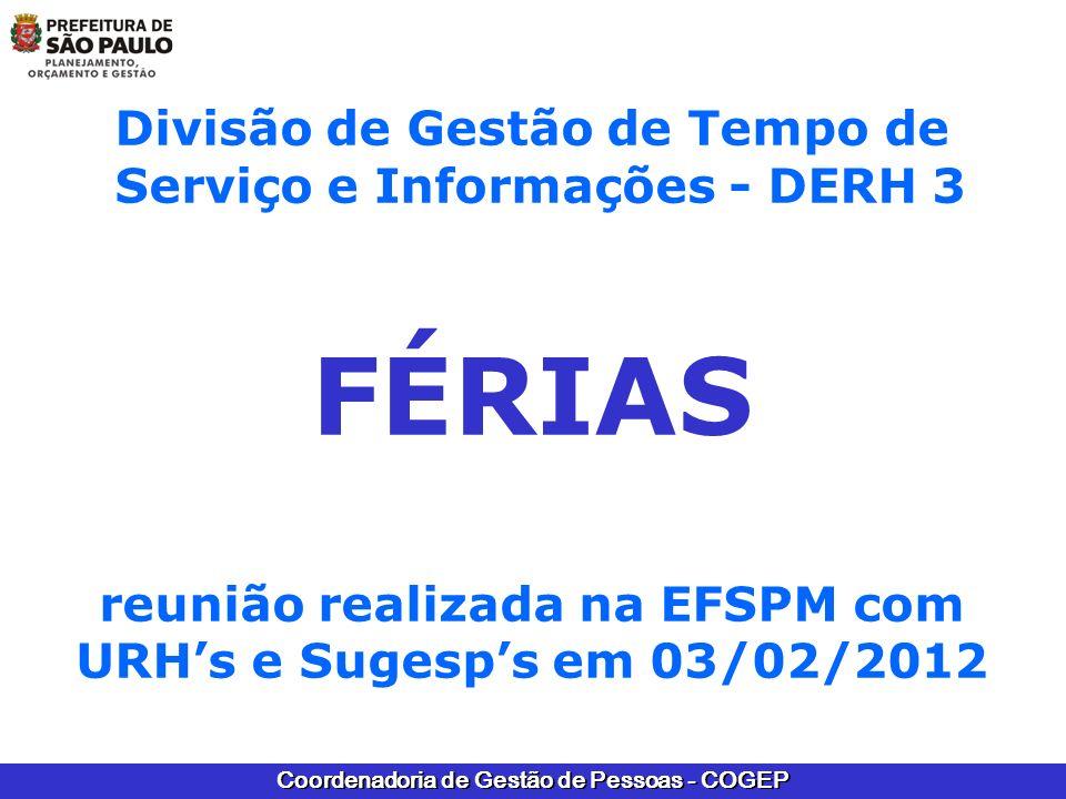 FÉRIAS Divisão de Gestão de Tempo de Serviço e Informações - DERH 3