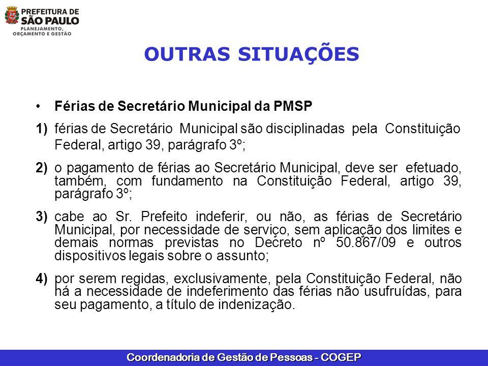 OUTRAS SITUAÇÕES Férias de Secretário Municipal da PMSP