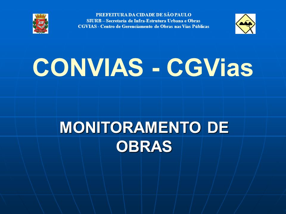 CONVIAS - CGVias MONITORAMENTO DE OBRAS