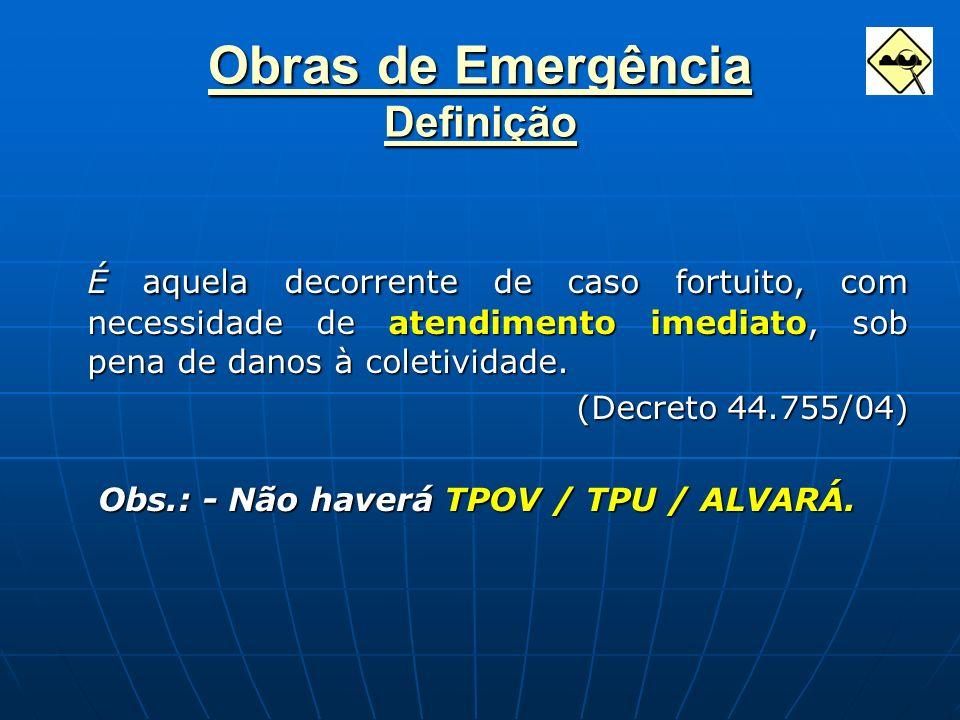 Obras de Emergência Definição