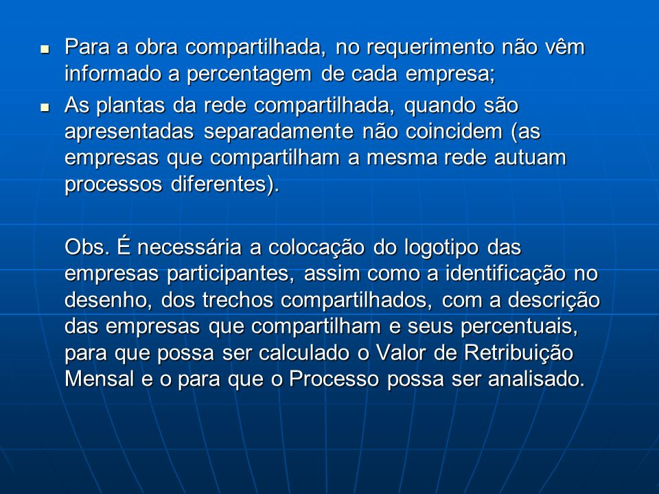 Para a obra compartilhada, no requerimento não vêm informado a percentagem de cada empresa;