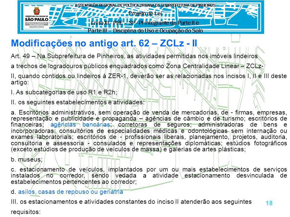 Modificações no antigo art. 62 – ZCLz - II