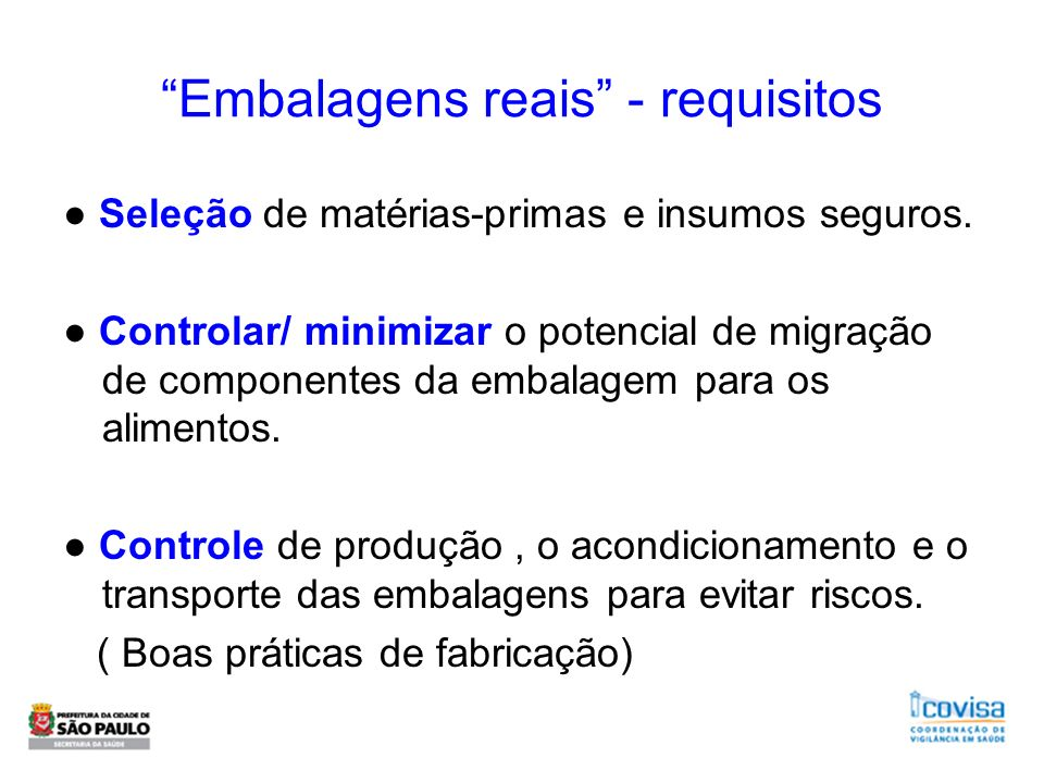 Embalagens reais - requisitos