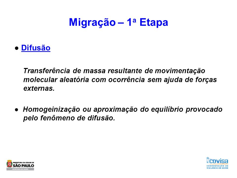 Migração – 1a Etapa ● Difusão