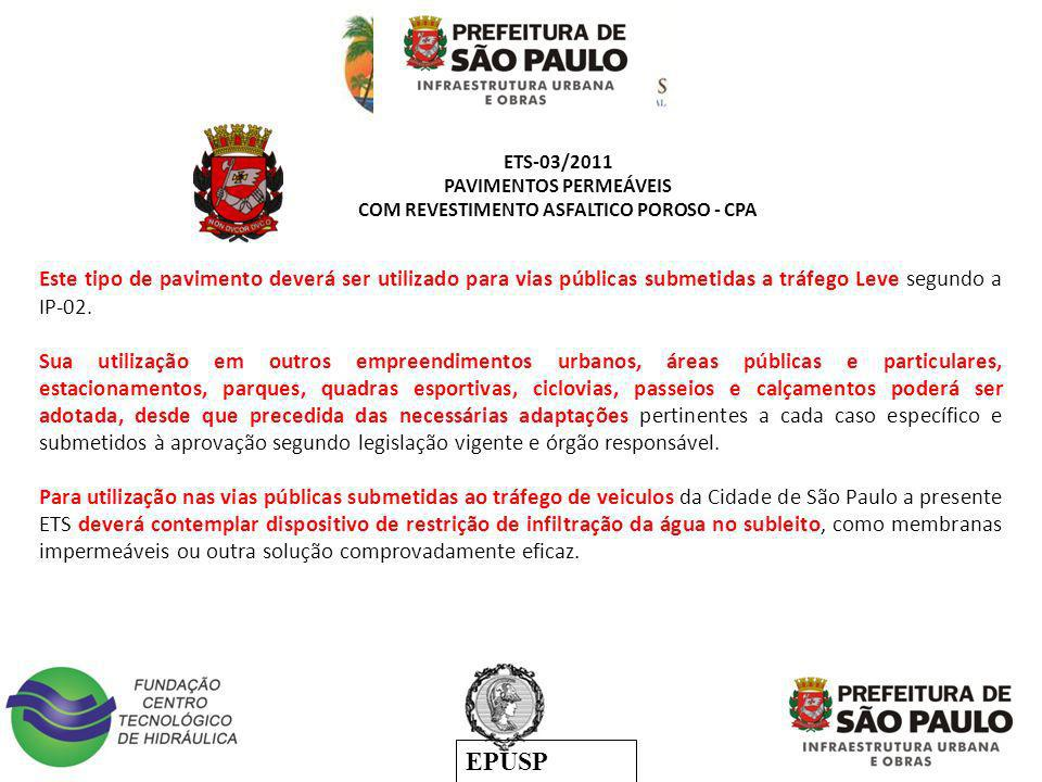 PAVIMENTOS PERMEÁVEIS COM REVESTIMENTO ASFALTICO POROSO - CPA