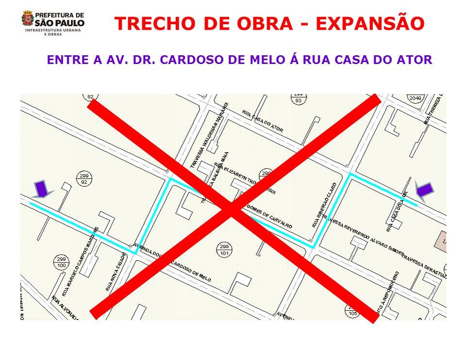 TRECHO DE OBRA - EXPANSÃO