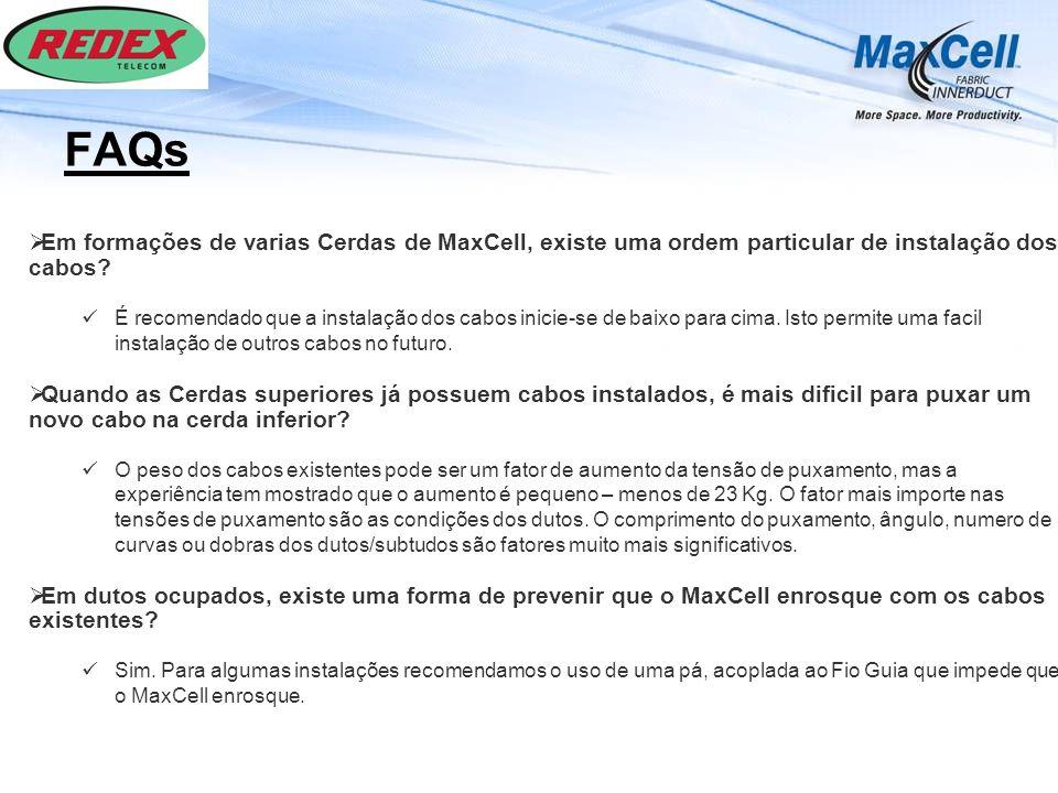 FAQs Em formações de varias Cerdas de MaxCell, existe uma ordem particular de instalação dos cabos