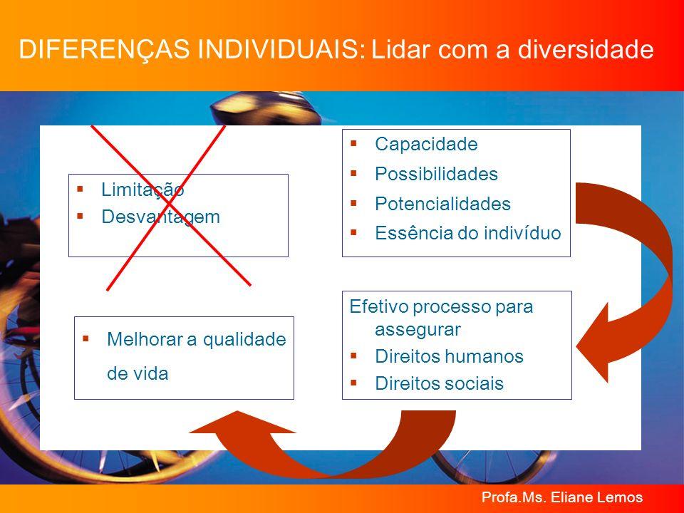 DIFERENÇAS INDIVIDUAIS: Lidar com a diversidade