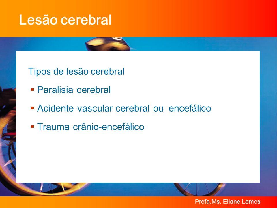 Lesão cerebral Paralisia cerebral