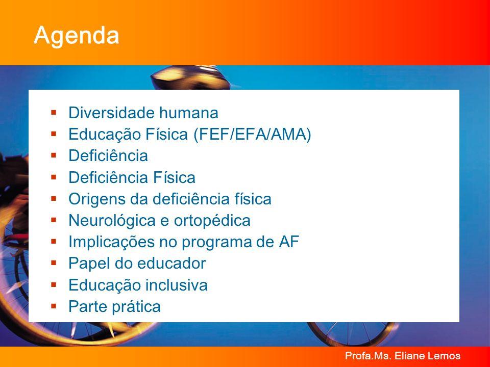 Agenda Diversidade humana Educação Física (FEF/EFA/AMA) Deficiência