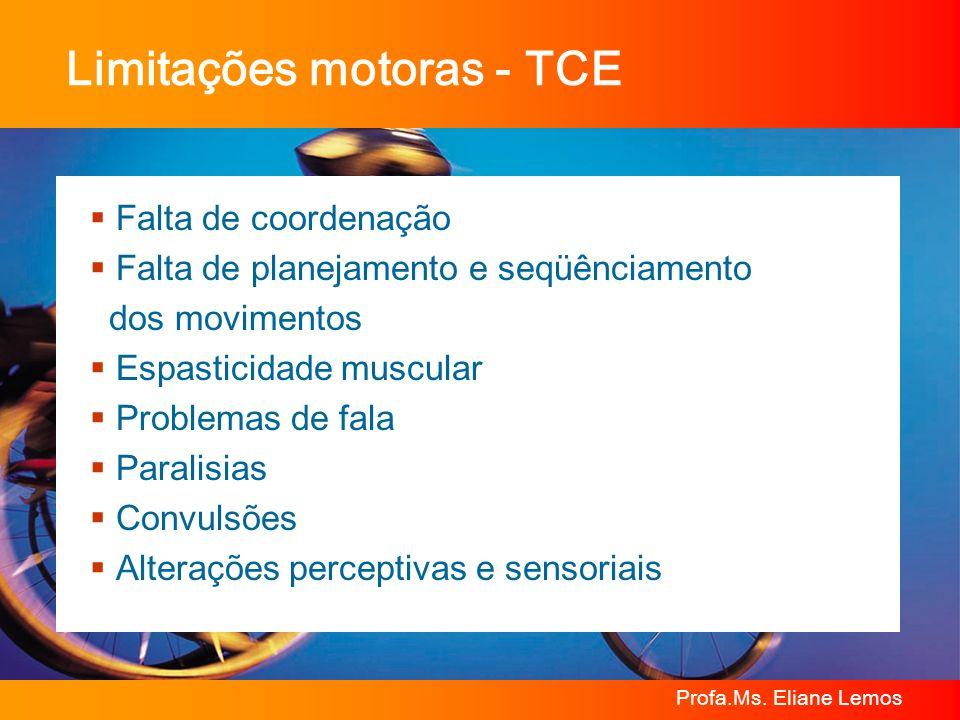 Limitações motoras - TCE