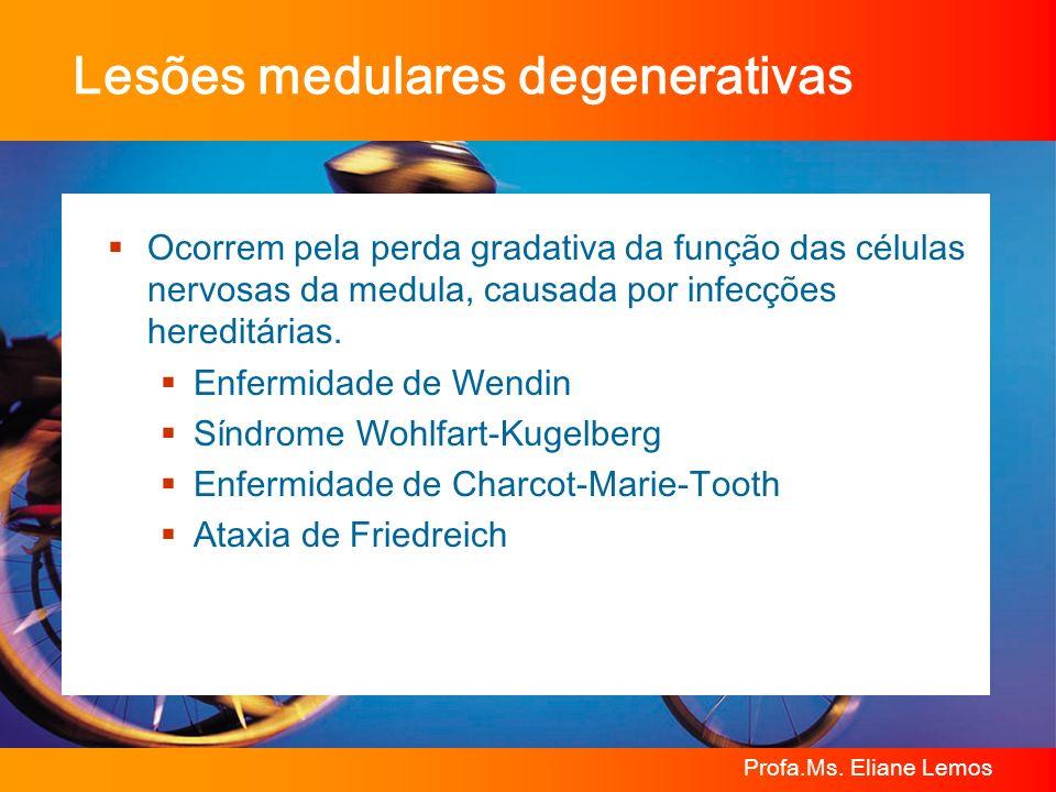 Lesões medulares degenerativas