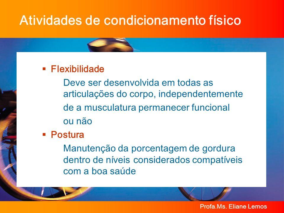 Atividades de condicionamento físico