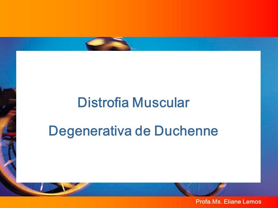 Distrofia Muscular Degenerativa de Duchenne