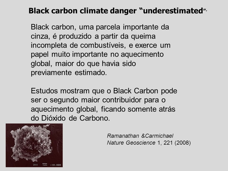 Black carbon climate danger underestimated '