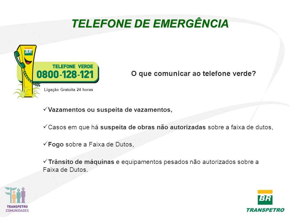 TELEFONE DE EMERGÊNCIA Ligação Gratuita 24 horas