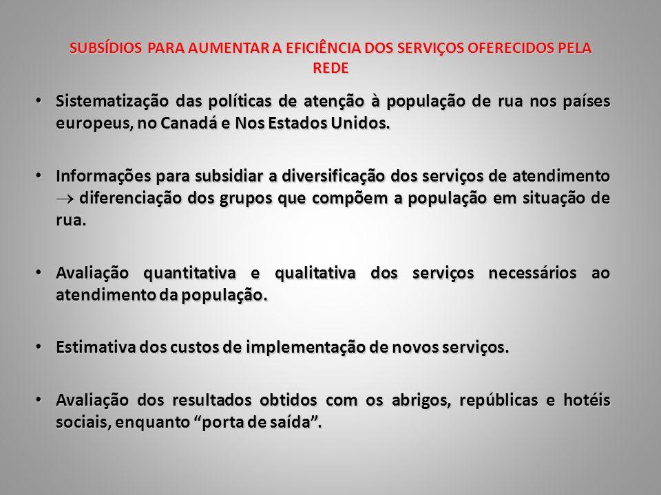 SUBSÍDIOS PARA AUMENTAR A EFICIÊNCIA DOS SERVIÇOS OFERECIDOS PELA REDE