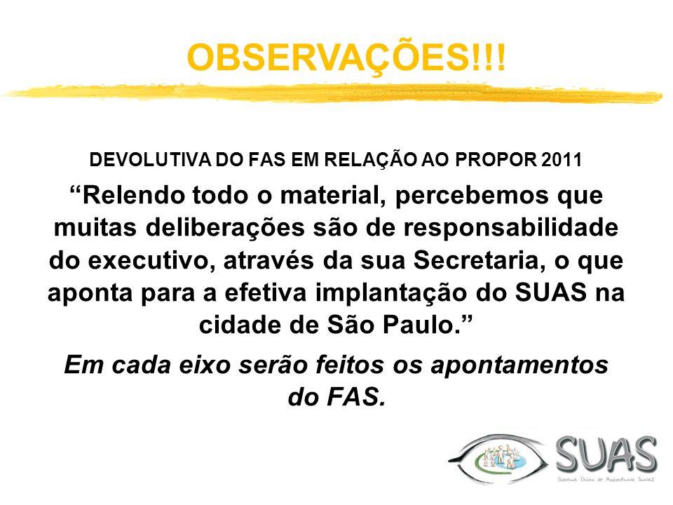 OBSERVAÇÕES!!! DEVOLUTIVA DO FAS EM RELAÇÃO AO PROPOR 2011.