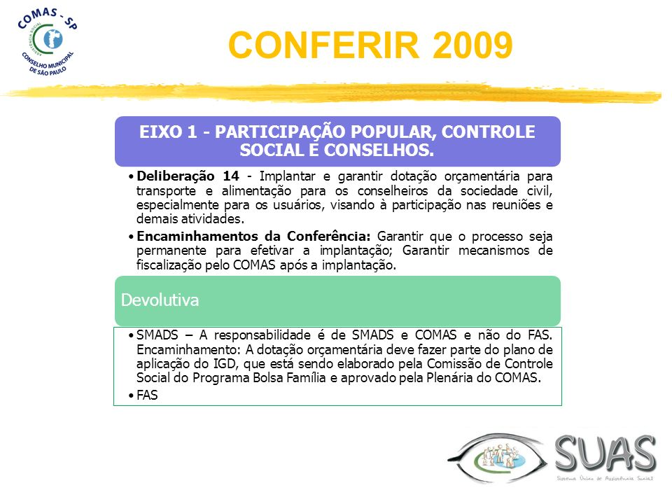 EIXO 1 - PARTICIPAÇÃO POPULAR, CONTROLE SOCIAL E CONSELHOS.