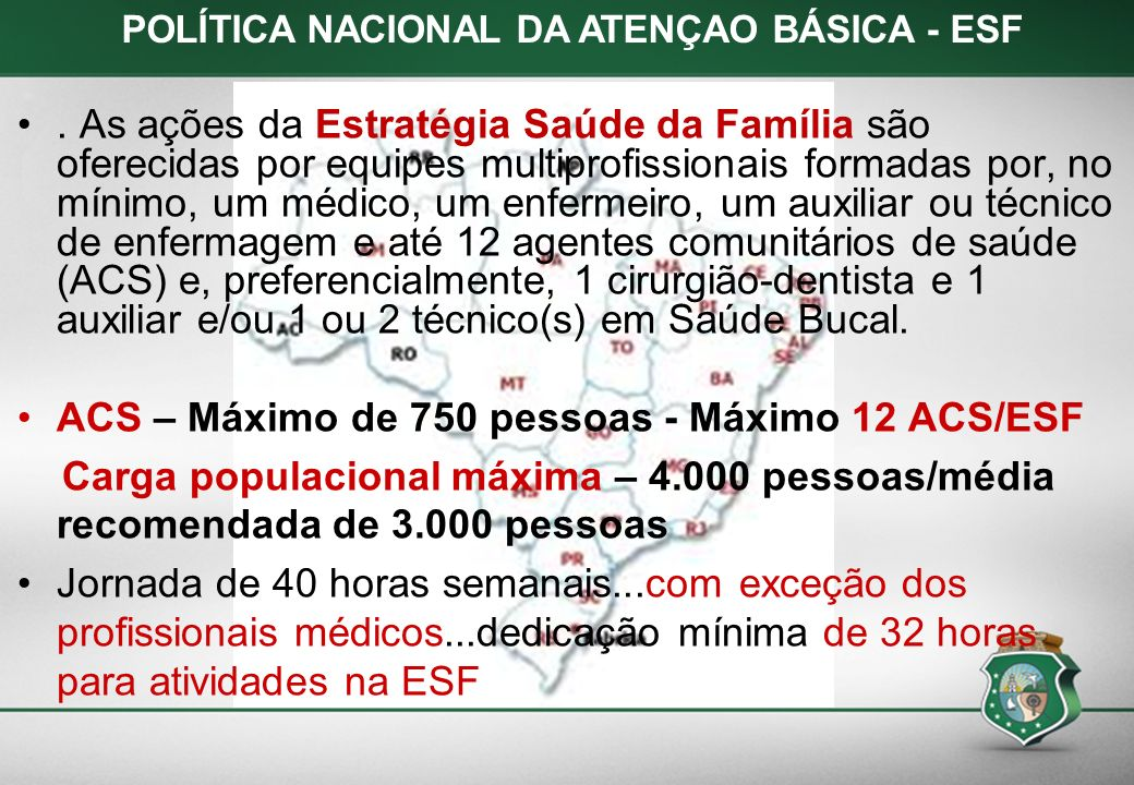 POLÍTICA NACIONAL DA ATENÇAO BÁSICA - ESF