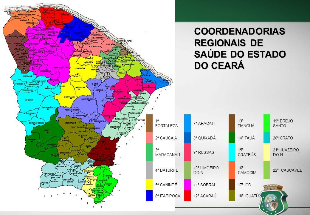 COORDENADORIAS REGIONAIS DE SAÚDE DO ESTADO DO CEARÁ