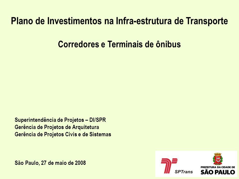 Plano de Investimentos na Infra-estrutura de Transporte
