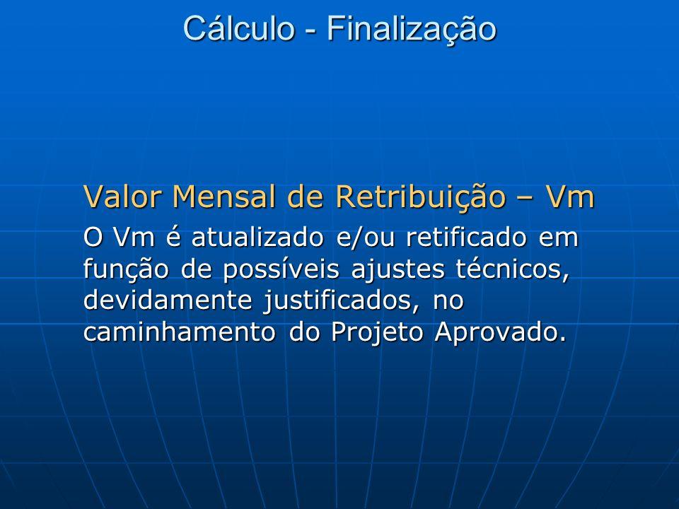 Cálculo - Finalização Valor Mensal de Retribuição – Vm.