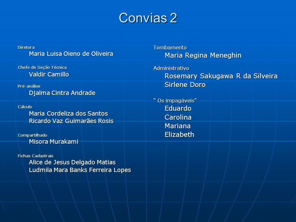 Convias 2 Sirlene Doro Eduardo Carolina Mariana Elizabeth