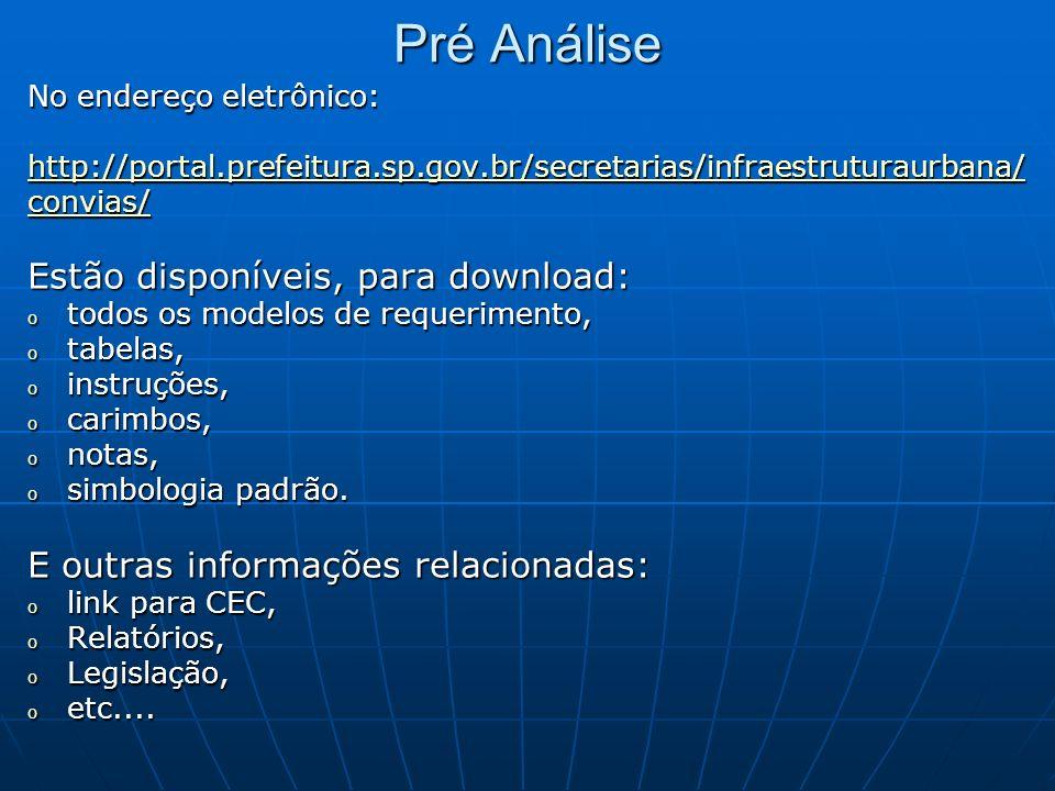 Pré Análise Estão disponíveis, para download: