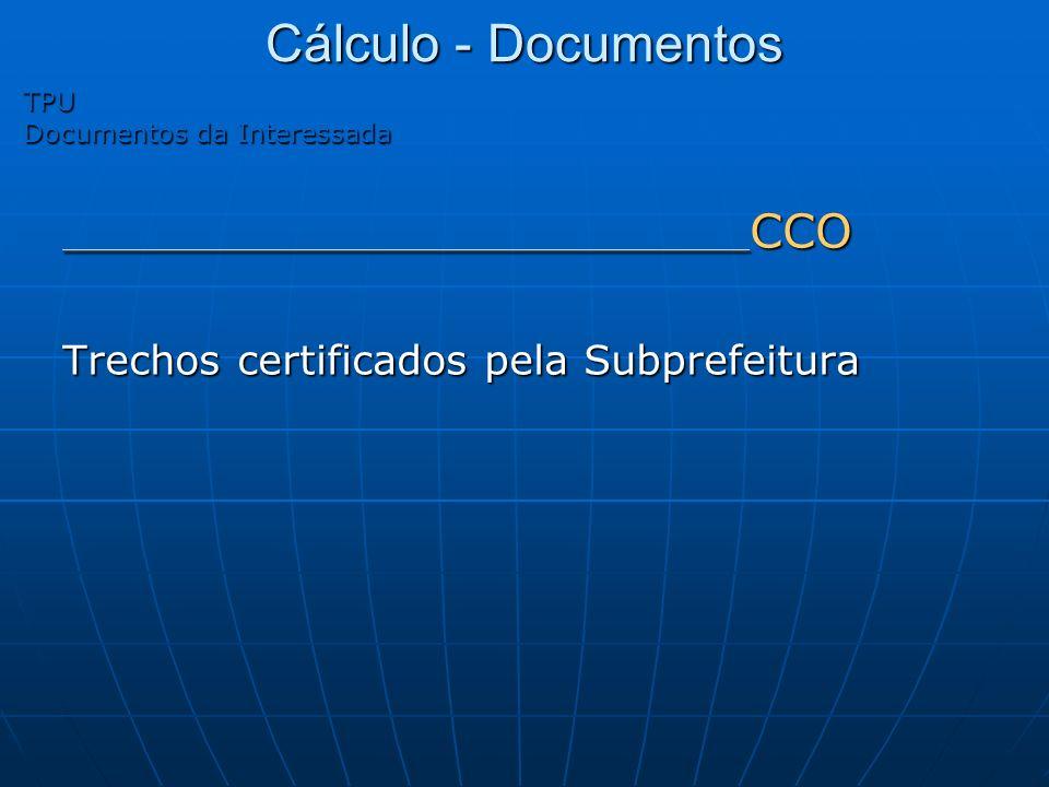 Cálculo - Documentos Trechos certificados pela Subprefeitura