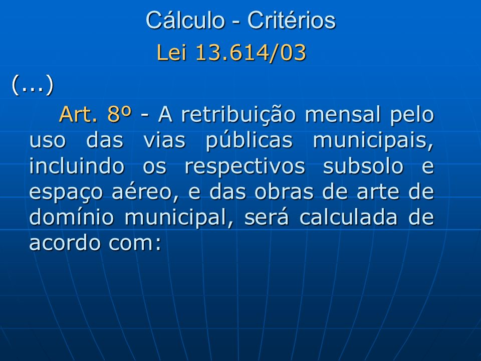 Cálculo - Critérios Lei 13.614/03 (...)