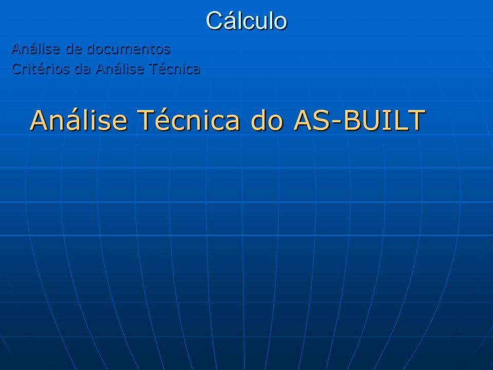 Cálculo Análise Técnica do AS-BUILT Análise de documentos