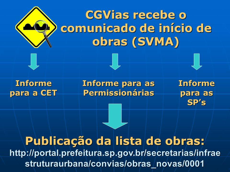 CGVias recebe o comunicado de início de obras (SVMA)