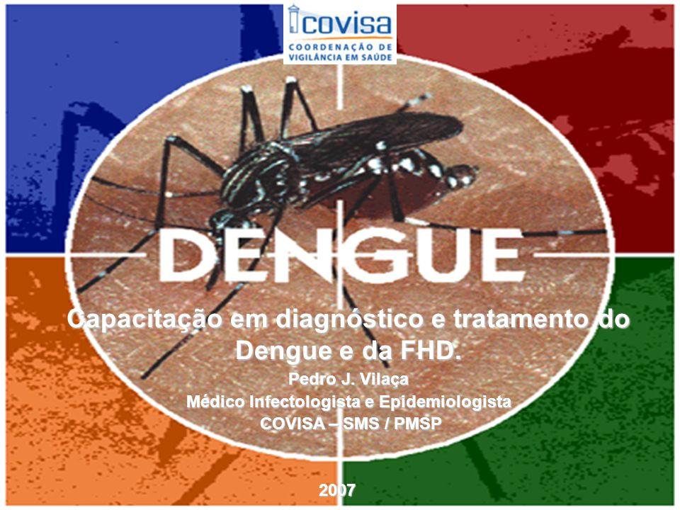 Capacitação em diagnóstico e tratamento do Dengue e da FHD.