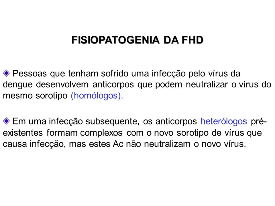 FISIOPATOGENIA DA FHD