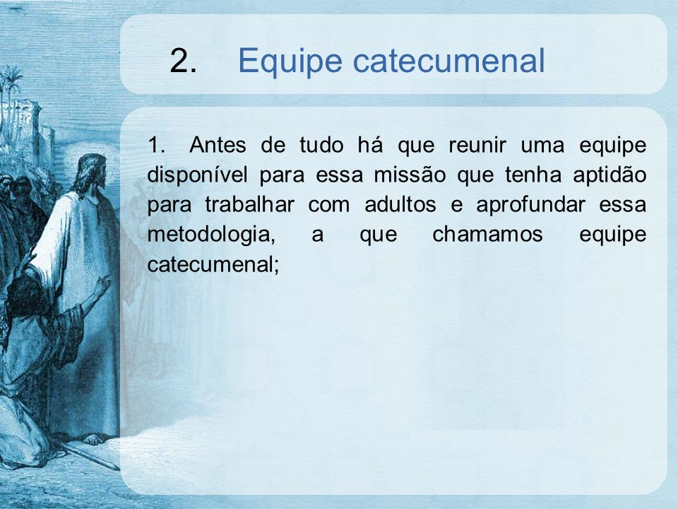 2. Equipe catecumenal