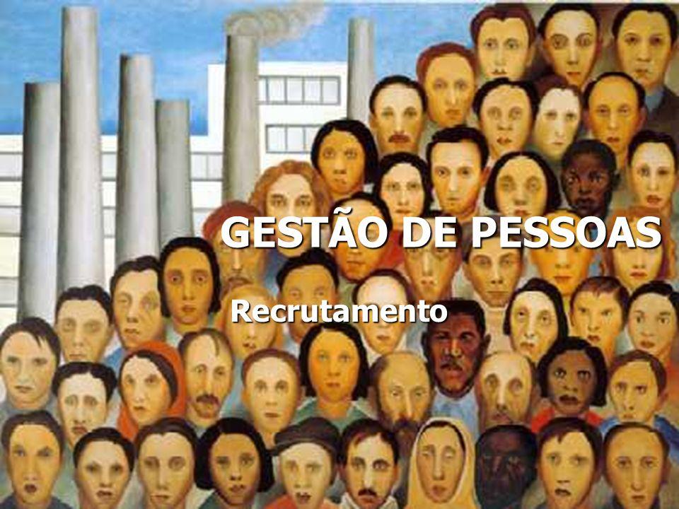 GESTÃO DE PESSOAS Recrutamento