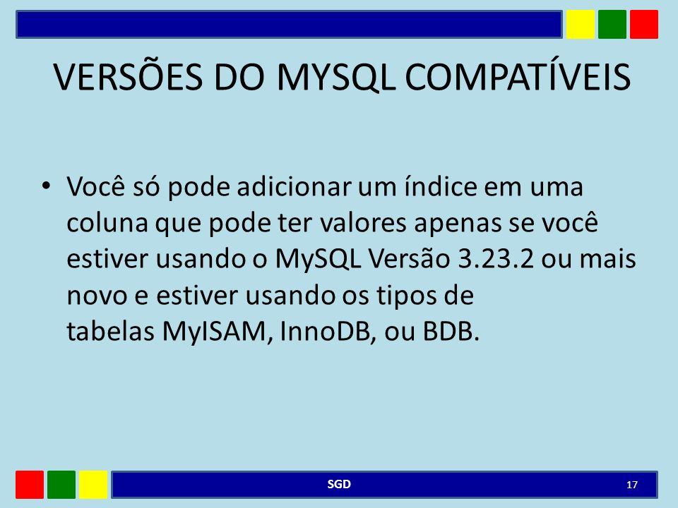 VERSÕES DO MYSQL COMPATÍVEIS